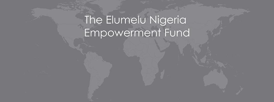 The Elumleu Nigeria Empowerment Fund
